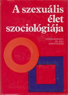 Kemény István - A szexuális élet szociológiája [antikvár]