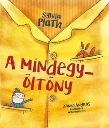Sylvia PLATH - A mindegy-öltöny
