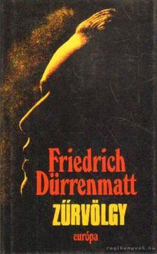 FRIEDRICH DÜRRENMATT - Zűrvölgy [antikvár]