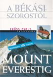 Erőss Zsolt, Rados Richárd - A Békási-szorostól a Mount Everestig [antikvár]