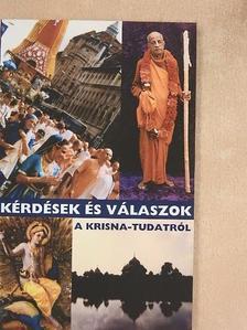 Bakaja Zoltán - Kérdések és válaszok a Krisna-tudatról [antikvár]