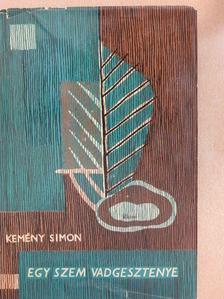 Kemény Simon - Egy szem vadgesztenye [antikvár]