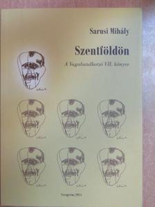 Sarusi Mihály - Szentföldön [antikvár]