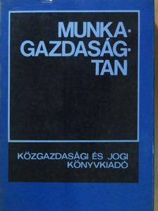 Koncz Katalin - Munkagazdaságtan [antikvár]