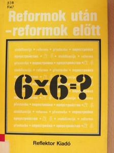 Dr. Borsi Emil - Reformok után-reformok előtt [antikvár]