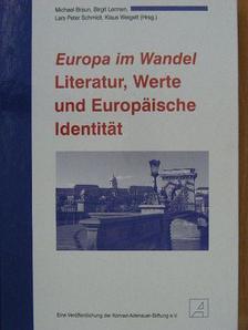 Bernhard Vogel - Europa im Wandel - Literatur, Werte und Europäische Identität [antikvár]