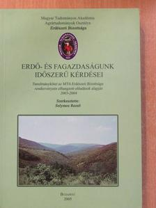 Németh Zsolt - Erdő- és fagazdaságunk időszerű kérdései [antikvár]