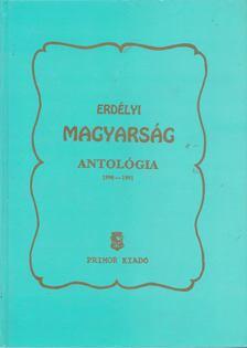Mátyás B. Ferenc - Erdélyi Magyarság Antológia [antikvár]