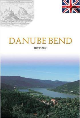 Gölcz Piroska - Danube Bend - Dunakanyar útikönyv angol