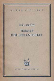 Kerényi Károly - Hermes der Seelenführer [antikvár]