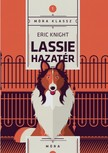Eric Knight - Lassie hazatér [eKönyv: epub, mobi]