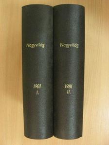 Abádi Nagy Zoltán - Nagyvilág 1981. január-december I-II. [antikvár]