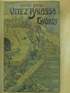Abonyi Árpád - Vitéz Balassa György [antikvár]