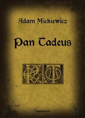 MICKIEWICZ ADAM - Pan Tadeus [eKönyv: epub, mobi]