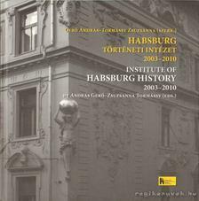 Gerő András - Habsburg Történeti Intézet 2003-2010 [antikvár]