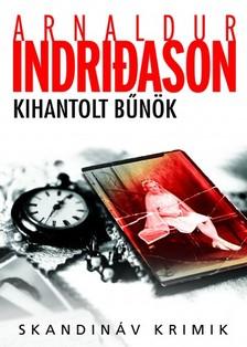 Arnaldur Indridason - Kihantolt bűnök [eKönyv: epub, mobi]