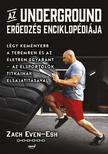 Zach Even-Esh - Az Underground erőedzés enciklopédiája