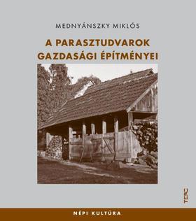 Mednyánszky Miklós - A parasztudvarok gazdasági építményei