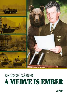Balogh Gábor - A medve is ember