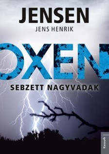 Jens Henrik Jensen - Sebzett nagyvadak [eKönyv: epub, mobi]