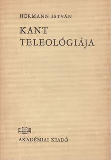 Hermann István - Kant teleológiája [antikvár]