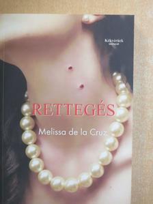 Melissa de la Cruz - Rettegés [antikvár]