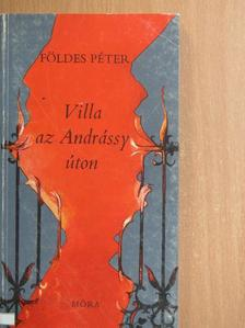 Földes Péter - Villa az Andrássy úton [antikvár]