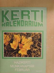 Biza Klára - Kerti Kalendárium 1990. február [antikvár]