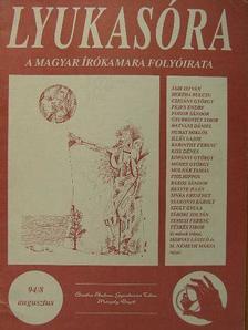 Ágh István - Lyukasóra 1994. augusztus [antikvár]