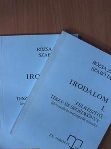 Rózsa Zsuzsa - Irodalom I-II. [antikvár]