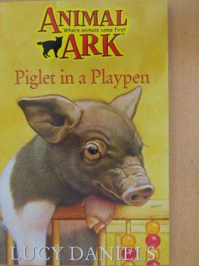 Lucy Daniels - Piglet in a Playpen [antikvár]