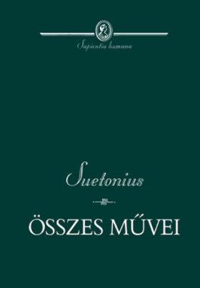 Suetonius - Suetonius összes művei