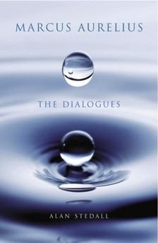 Stedhall Alan - Marcus Aurelius - The Dialogues [eKönyv: epub, mobi]