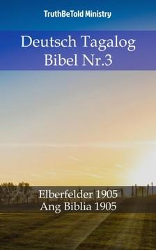 TruthBeTold Ministry, Joern Andre Halseth, John Nelson Darby - Deutsch Tagalog Bibel Nr.3 [eKönyv: epub, mobi]