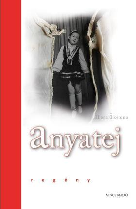 Nora Ikstena - Anyatej