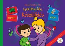 MOLNÁR KRISZTINA RITA - SzóKiMondóka Móna és Marci kirándul mesesorozat az 5 érzékről: 1. Készülődés (látás)