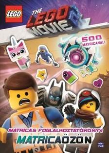 LEGO Movie 2. Matricaözön - Matricás foglalkoztatókönyv 500 matricával!