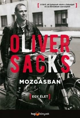 Oliver Sacks - Mozgásban - Egy élet [eKönyv: epub, mobi]