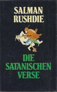 Salman Rushdie - Die satanischen Verse [antikvár]