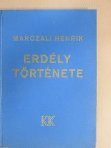 Marczali Henrik - Erdély története [antikvár]