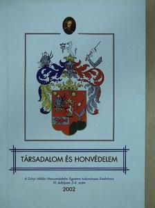 Beréti László - Társadalom és honvédelem 2002/3-4. [antikvár]