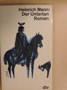 Heinrich Mann - Der Untertan [antikvár]