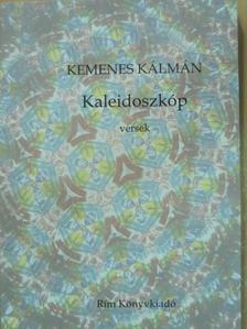 Kemenes Kálmán - Kaleidoszkóp [antikvár]