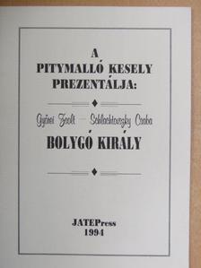 Győrei Zsolt - Bolygó király [antikvár]