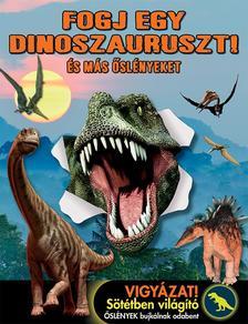 N/A - Fogj egy dinoszauruszt! - És más őslényeket