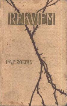 Pap Zoltán - Rekviem [antikvár]