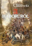 Carl von Clausewitz - A háborúról [eKönyv: epub, mobi]