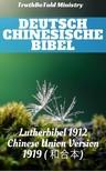 Joern Andre Halseth TruthBetold Ministry, - Deutsch Chinesische Bibel [eKönyv: epub, mobi]