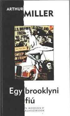 Arthur Miller - Egy brooklyni fiú [antikvár]