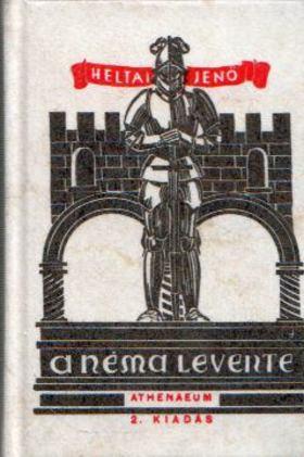 HELTAI JENŐ - A néma levente (mini) [antikvár]